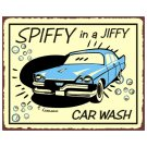 Car Wash - Spiffy in a Jiffy - Metal Art Sign