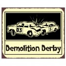 Demolition Derby - Smash Em Up - Metal Art Sign