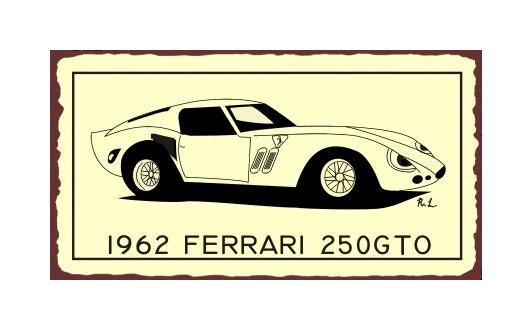 1962 Ferrari 250 GTO - Metal Art Sign
