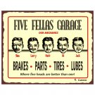Five Fellas Garage - Metal Art Sign
