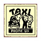 Taxi - Phone Us - Metal Art Sign