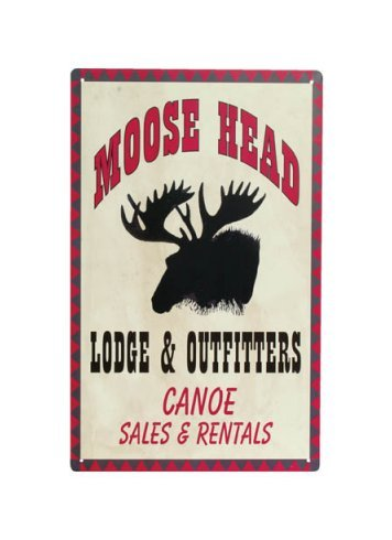 Moose Head Lodge & Outfitters - Canoe Sales and Rentals - Tin Sign