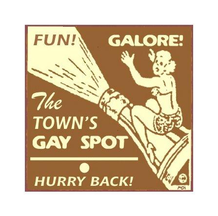 The Town's Gay Spot Metal Art Sign