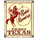 Rodeo Round Up in the Heart of Texas Metal Art Sign