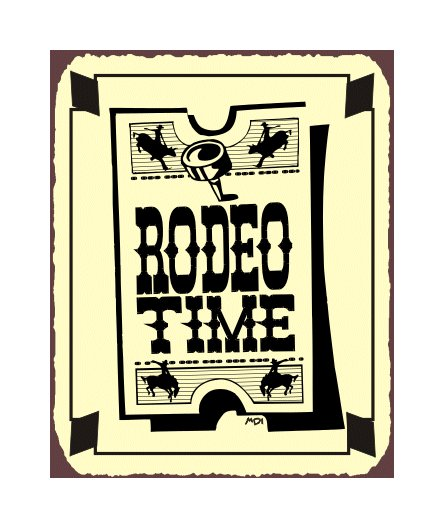 Rodeo Time Ticket Metal Art Sign
