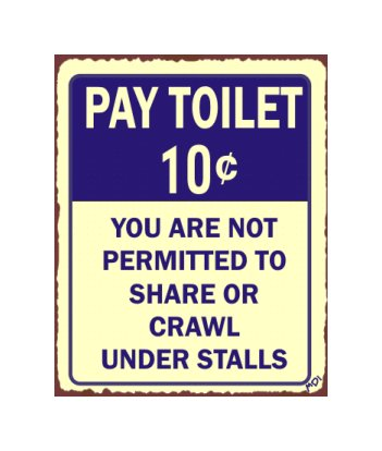 Pay Toilet 10 Cents Metal Art Sign