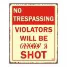 No Trespassing - Violators Will be Offered a Shot Metal Art Sign