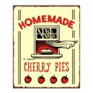 Homeade Cherry Pies Metal Art Sign
