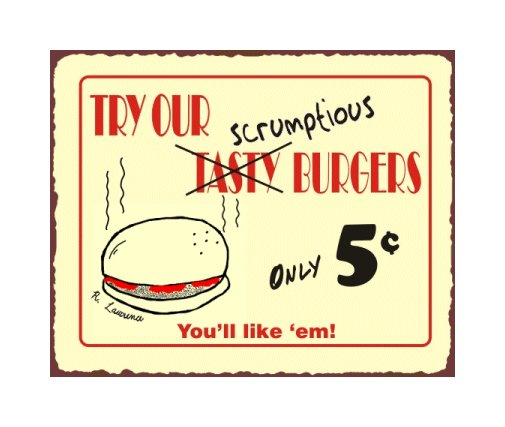 Try Our Scrumptious Burgers Metal Art Sign