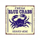 Fresh Blue Crabs Served Here Metal Art Sign