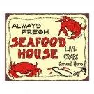 Always Fresh Seafood House - Live Crabs Served Here - Metal Art Sign