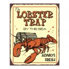 The Lobster Trap by the Sea - Metal Art Sign