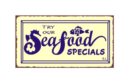 Try Our Seafood Specials Metal Art Sign