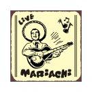 Live Mariachi Music Metal Art Sign