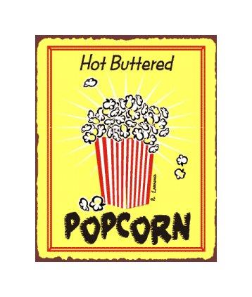 Hot Buttered Popcorn Metal Art Sign