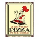 We Serv-a The Best Pizza In the World - Metal Art Sign