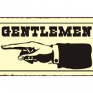 Gentlemen to the Left - Bathroom Sign - Metal Art Sign