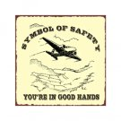 Symbol of Safety - You're in Good Hands - Airplane Sign - Metal Art Sign