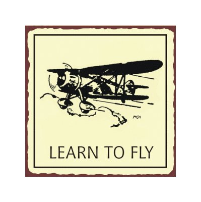 Learn to Fly Airplane Sign - Metal Art Sign