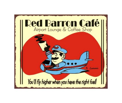 Red Barron Cafe Airport Lounge and Coffee Shop - Airplane SIgn - Metal Art Sign
