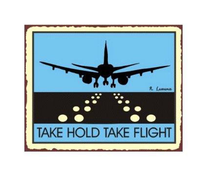 Take Hold Take Flight - Airport Runway - Blue Airplane Sign - Metal Art Sign