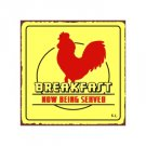 Breakfast Now Being Served - Metal Art Sign