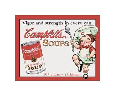 Campbell's Soup - Vigor and Strength in Every Can - Tin Sign