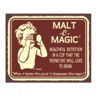 Malt O Magic - Metal Art Sign