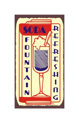 Soda Fountain Refreshing - Metal Art Sign