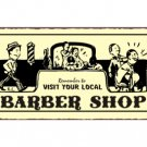 Remember to Visit Your Local Barber Shop - Metal Art Sign