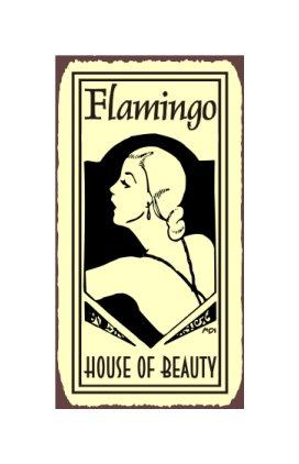 Flamingo House of Beauty Metal Art Sign