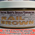 RAIL BROWN WEATHERING STAIN-4oz Doctor Ben's FLOQUIL REPLACEMENT WOOD/HYDROCAL