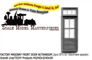 FACTORY MASONRY FRONT DOOR W/TRANSOM (2pcs)-Grandt Line HOn3/1;87