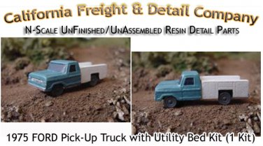 1975 FORD PICKUP W/UTILITY BED KIT (1 Kit) N/Nn3-Scale Model /CAL FREIGHT *NEW