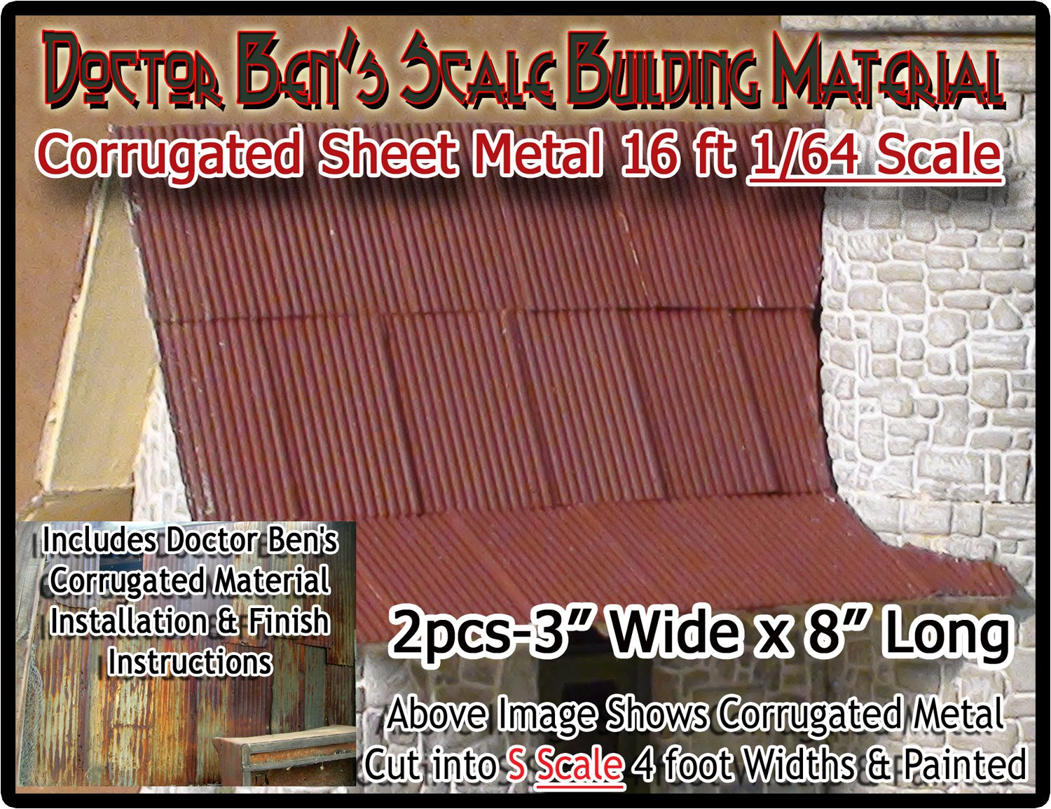 CORRUGATED ROOFING/SIDING DOCTOR BEN'S SCALE 1/64 Sn3/Sn2-*NEW!*