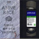 ANNE RICE 1994 BIRTH OF THE VAMPIRE Rare VHS
