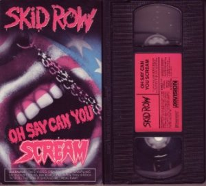Rare!! SKID ROW 1990 OH SAY CAN YOU SCREAM vhs VIDEO