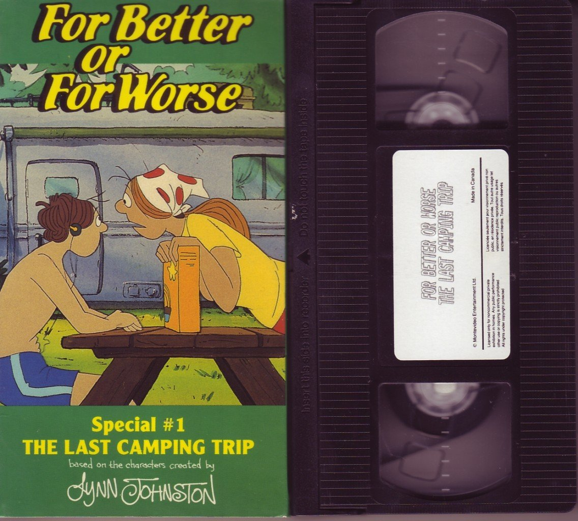 FOR BETTER OR FOR WORSE The LAST CAMPING TRIP vhs VIDEO