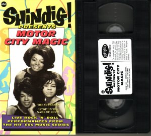 SHINDIG! MOTOR CITY MAGIC The Supremes SOUNDS OF MOTOWN Four tops TEMPTATIONS