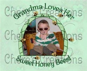 Grandma Loves Her Sweet Honey Bees