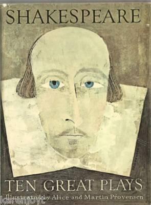 Shakespeare TEN GREAT PLAYS Alice & Martin Provensen