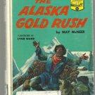 The Alaska Gold Rush LANDMARK bk hc MCNEER