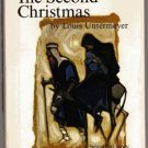 The Second Christmas LOUIS UNTERMEYER hcdj 1961 1st ed