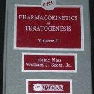 Pharmacokinetics and Teratogenesis Vol. II Heinz Nau William J. Scott medical scientific data book