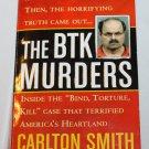 The BTK Murders true crime book Carlton Smith serial killer crime case murder paperback book
