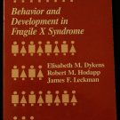 Behavior and Development in the Fragile X Syndrome clinical psychology and psychiatry book