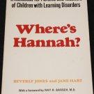 1968 Where's Hannah? - cerebral palsy parent child parenting disability advice book