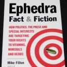 EPHEDRA FACT & FICTION BOOK Vitamins Minerals Herbs Mike Fillon efedra book medical health