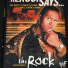 The Rock Says... WWF pro wrestling book star celebrity actor Rock wrestler wrestlemania book