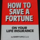 How to Save a Fortune on Your LIfe Insurance money financial finances saving money book